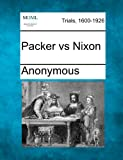 Packer vs Nixon, Anonymous, 1275075584