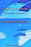 Flying Blue Tacos