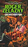 Unicorn Variations, Roger Zelazny, 0380702878