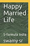 Happy Married Life: S-formula India