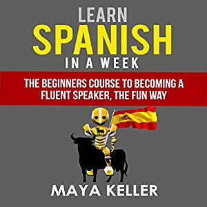 Learn Spanish in a Week Audiobook