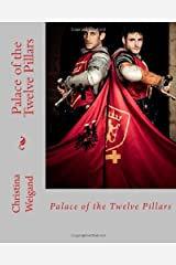 Palace of the Twelve Pillars: Book One Paperback