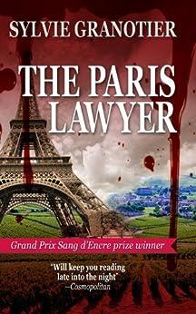 The Paris Lawyer by [Granotier, Sylvie]