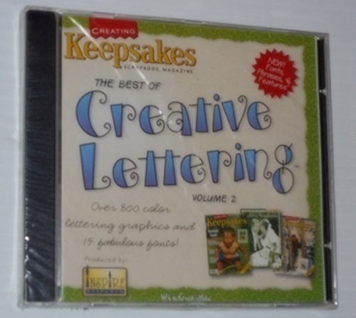 Creating Keepsakes Scrapbooking Software (The Best of Creative Lettering: Lettering for Scrapbooking, Cards, Signs and More : Over 200 Unique Lettering Graphics and 15 Fabulous Fonts)