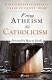 img - for From Atheism to Catholicism book / textbook / text book