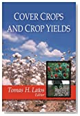 Cover Crops and Crop Yields