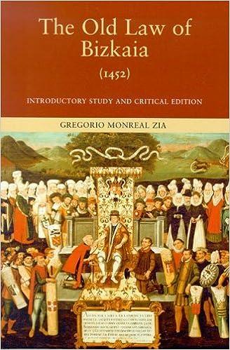 The Old Law of Bizkaia (1452) (Basque Classics) by Gregorio Zia (2005-08-27)