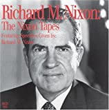 Richard M. Nixon: The Nixon Tapes (Penton Audio)