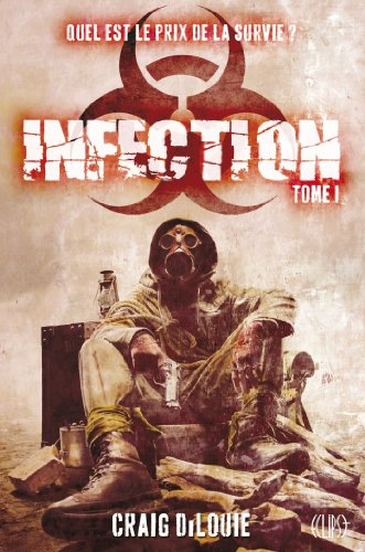 Infection Tome 01 (French Edition)