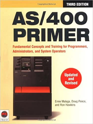 Book AS/400 Primer : Fundamental Concepts and Training for Programmers, Administrators, and System Operators