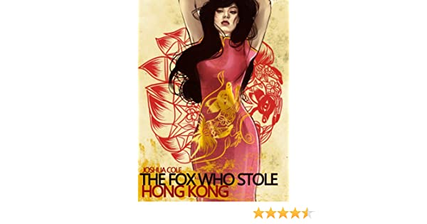 The Fox Who Stole Hong Kong