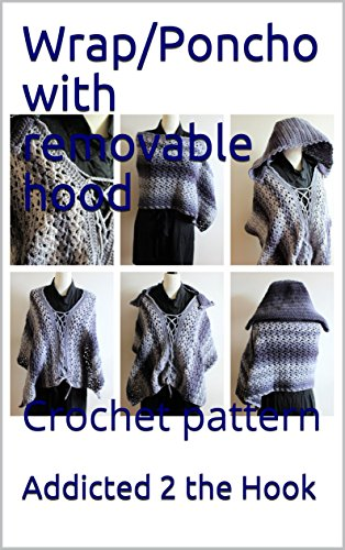 Wrap/Poncho with removable hood : Crochet pattern - Kindle