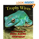 Trophy Wives: A Short Story
