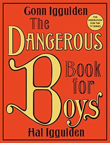 The Dangerous Book for Boys (Best 21 9 Games)