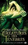 Creatures des Tenebres, tome 4 : Forge dans les Flammes par Frank