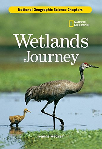 Science Chapters: Wetlands Journey by National Geographic Children's Books