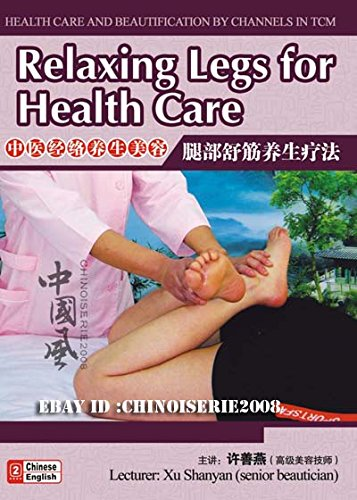 Health Care and Beautification by Channels in TCM-Relaxing Legs for Health Care - Of Legs Diagram