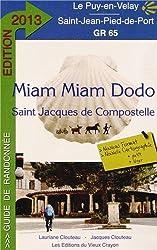 Miam-miam-dodo gr 65 2013 (du Puy-en-Velay à Saint-Jean-Pied-de-Port)