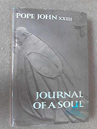 Journal of a Soul: Autobiography of Pope John XXIII