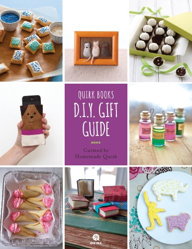 Quirk Books D.I.Y. Gift Guide: Curated by Quirk D.I.Y. by [Quirk, Homemade]