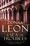 Front cover for the book A Sea of Troubles by Donna Leon