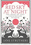 img - for Red Sky at Night: The Book of Lost Countryside Wisdom book / textbook / text book