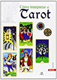 img - for C mo Interpretar el Tarot (Spanish Edition) book / textbook / text book