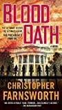 Blood Oath, Christopher Farnsworth, 0515149039