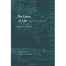 The Labor of Life: Selected Plays (Contraversions: Jews and Other Differences)