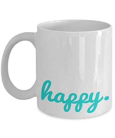 Amazon.com: Inspirational Coffee Mugs - Happy - 11OZ ceramic cup ...