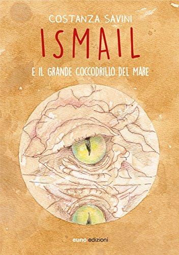 ismail-e-il-grande-coccodrillo-del-mare-tessiture-italian-edition