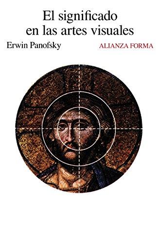 Descargar Libro El Significado En Las Artes Visuales ) Erwin Panofsky
