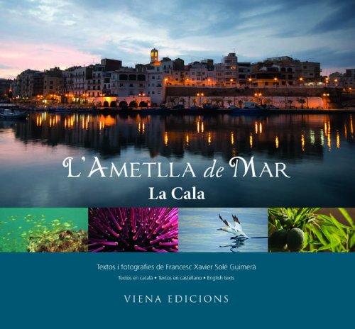Descargar Libro L'ametlla De Mar: La Cala Francesc Xavier Solé Guimerà