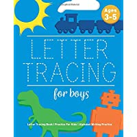 Letter Tracing For Boys: Letter Tracing Book, Practice For Kids, Ages 3-5, Alphabet Writing Practice