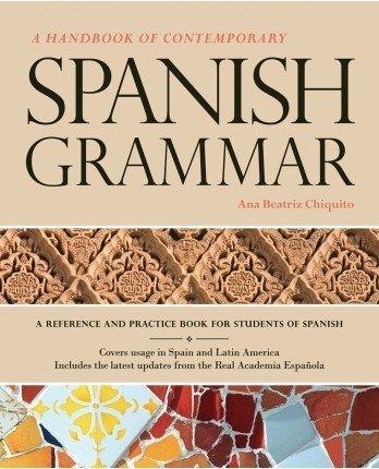 A Handbook of Contemporary Spanish Grammar