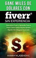 Última revisión en Mayo 21, 2015Una guía paso a paso para que pueda ganar dinero en Fiverr desde el 1er día sin experiencia ¿Por qué escribimos este libro sobre Fiverr? Bueno, Fiverr se ha convertido en una plataforma que le ha permitido a m...