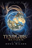 The Templars' Return, Douglas Wilson, 1475942699