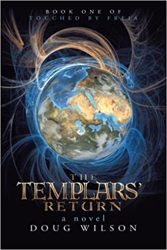 The Templars' Return: Book One of Touched by Freia
