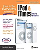 How to Do Everything with Your iPod and ITunes, Guy Hart-Davis, 0072262478