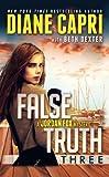 False Truth 3: A Jordan Fox Mystery (The Hunt For Truth Series) (Volume 3)