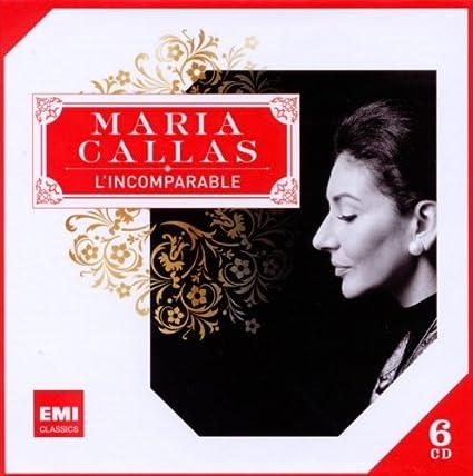 Maria Callas-L'incomparable