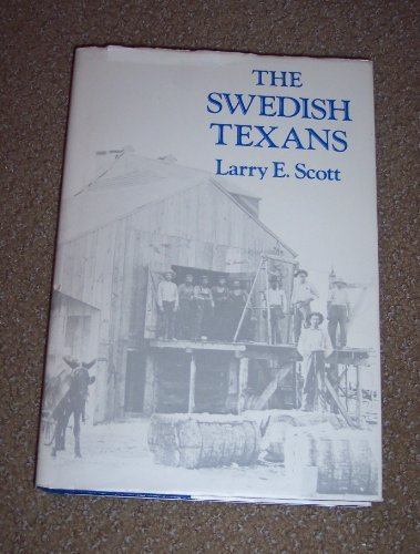 The Swedish Texans (TEXIANS AND THE TEXANS)
