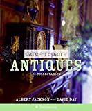 Care and Repair of Antiques and Collectables