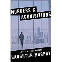Murders & Acquisitions (The Reuben Frost Mysteries)