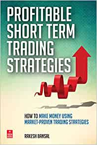 Profitable short term trading strategies rakesh bansal