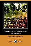 The Delta of the Triple Elevens, William Elmer Bachman, 1409934217