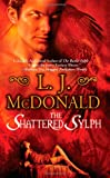 The Shattered Sylph, L. J. McDonald, 0843963239