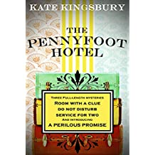 The Pennyfoot Hotel: Three complete novels plus a short prequel (Pennyfoot Hotel Mystery)
