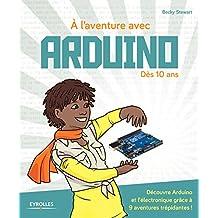 À L'AVENTURE AVEC ARDUINO !