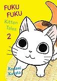 FukuFuku: Kitten Tales, 2 (Chi's Sweet Home)